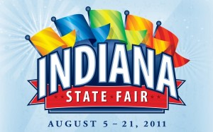 Indiana State Fair August 5-21, 2011
